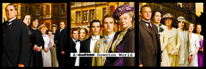 A Softer World: Downton Abbey