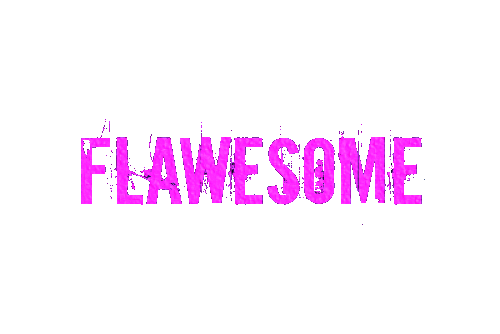 Flawesome Life & Style
