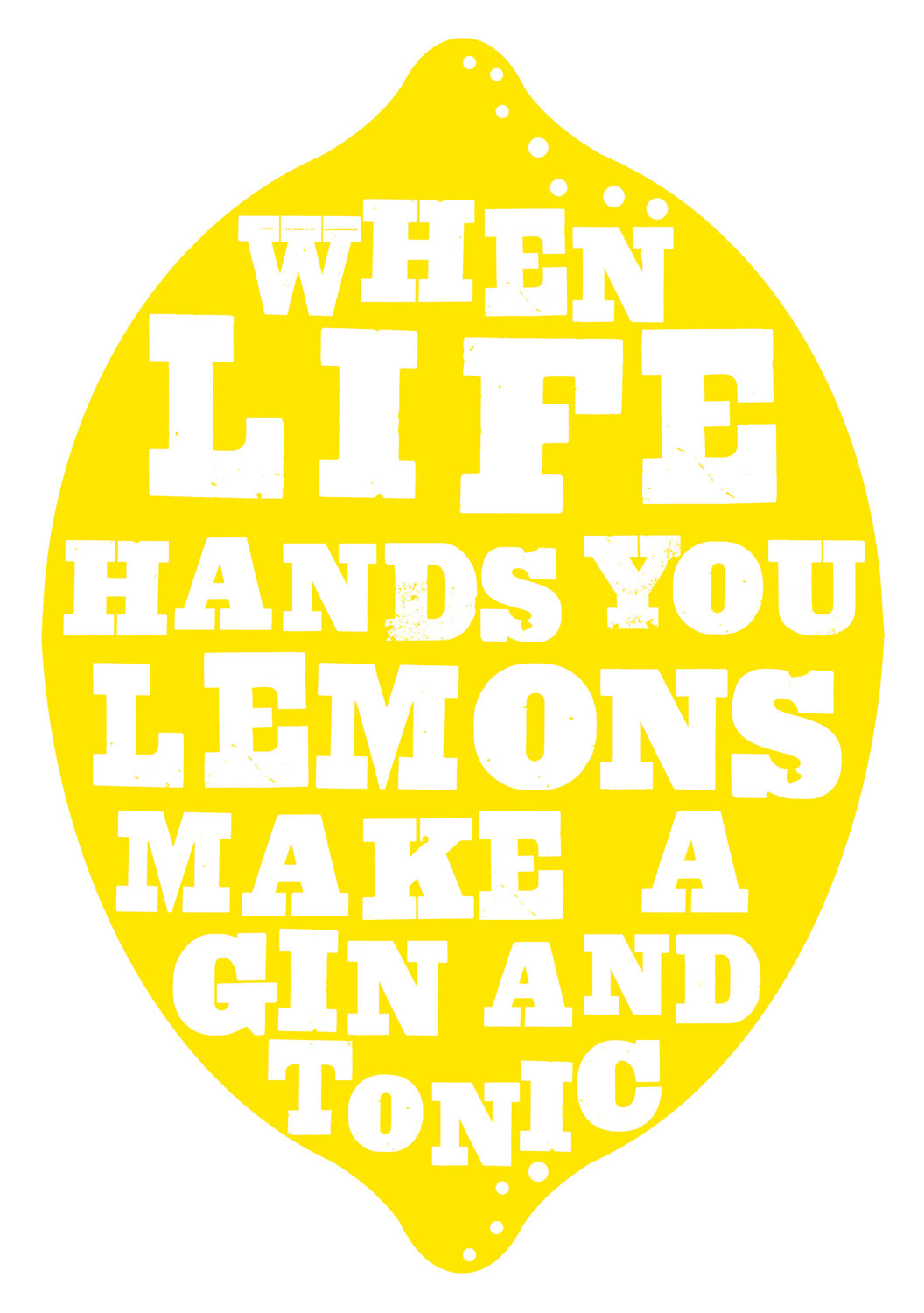 life hands you lemons quotes