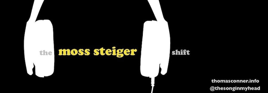 the moss steiger shift
