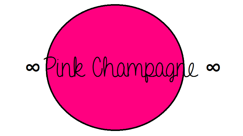 ∞ PINK Champagne ∞