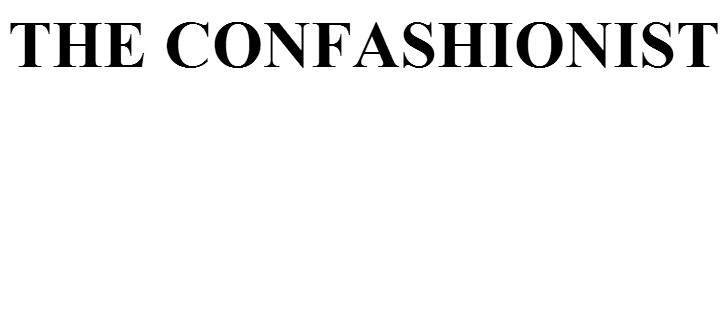 THE CONFASHIONIST