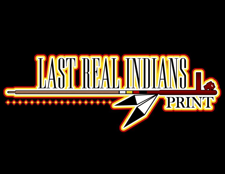 LAST REAL INDIANS
