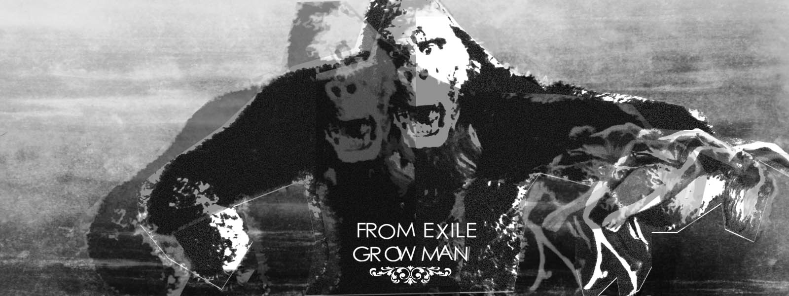 From exile, Grow man