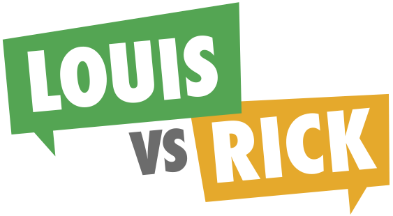 Louis Vs. Rick