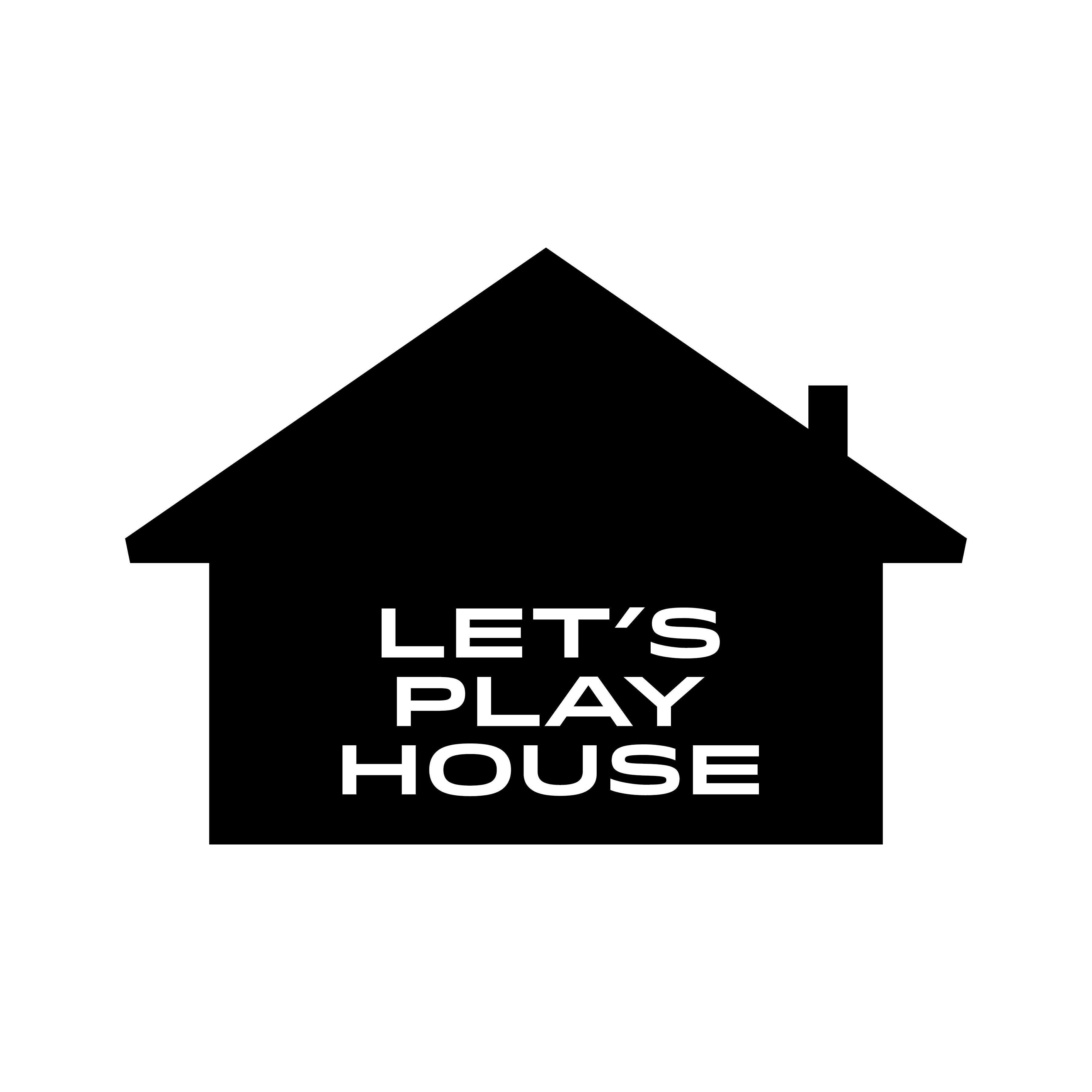 Let S Play House