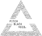 Pitch Black Void