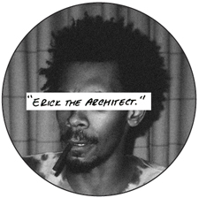 erick, the architect