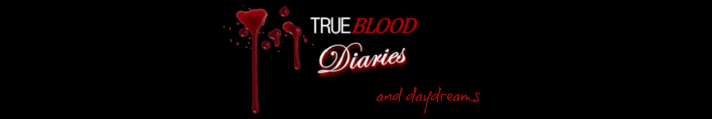 True Blood Diaries