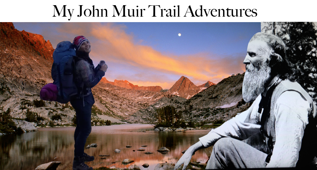 My John Muir Trail Adventures