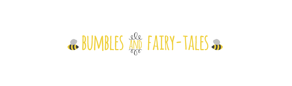 Bumbles & Fairy-Tales