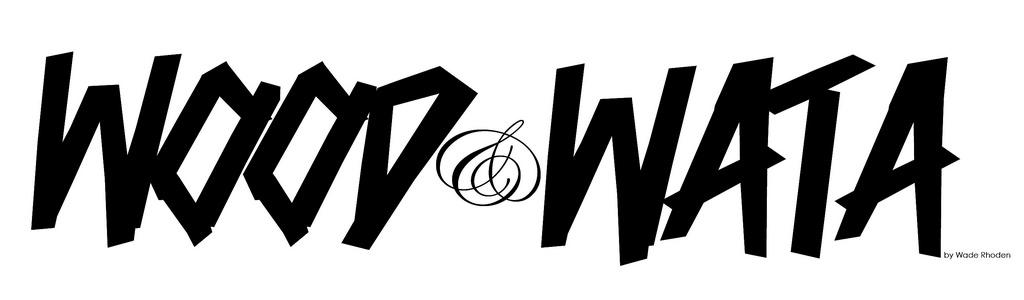 WOOD & WATA
