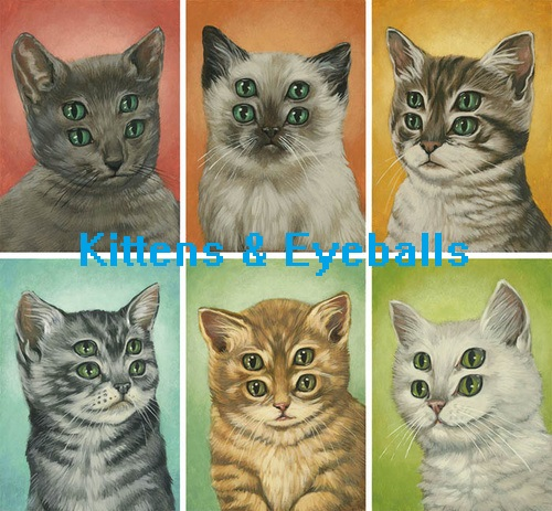 Kittens & Eyeballs