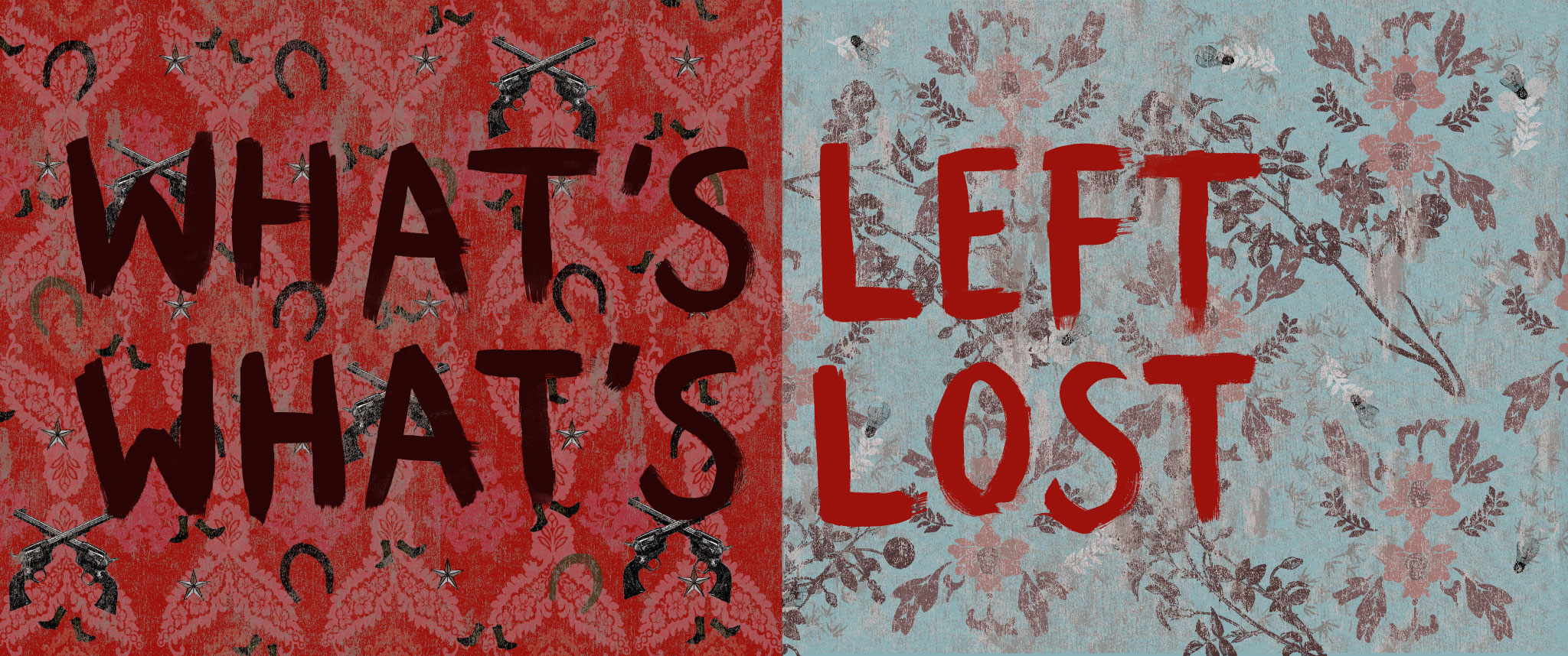 What's Left/What's Lost