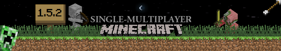 Single / Multiplayer Minecraft