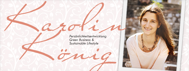 Karolin König Sustainable Lifestyle