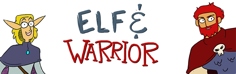 Elf & Warrior