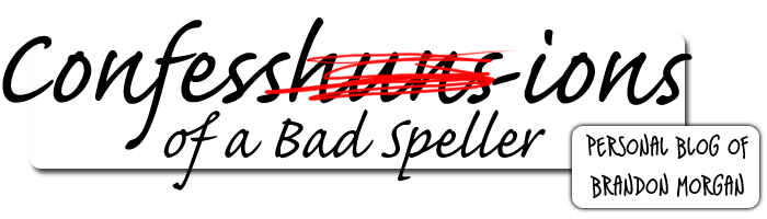 Confessions of a Bad Speller