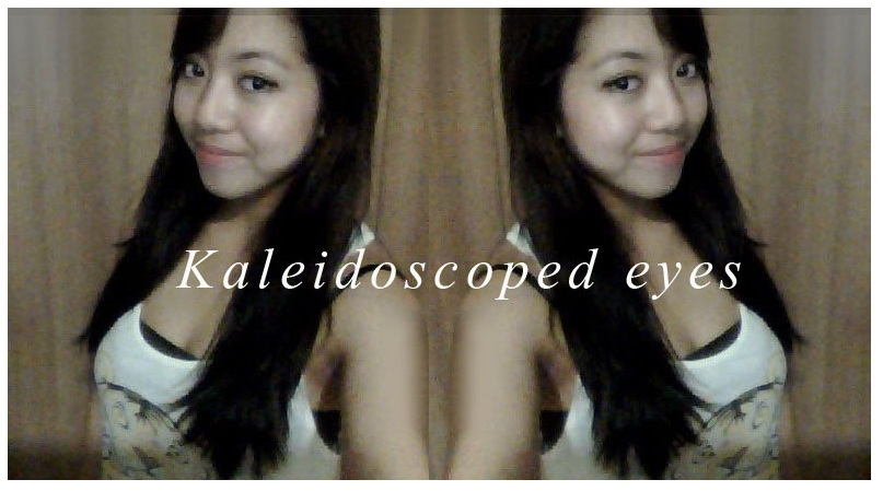 kaleidoscoped eyes