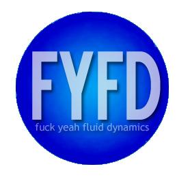 Fuck Yeah Fluid Dynamics