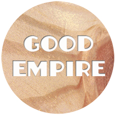 GOOD EMPIRE