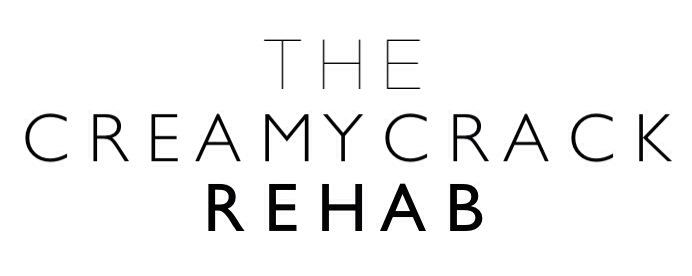 TheCreamyCrackRehab