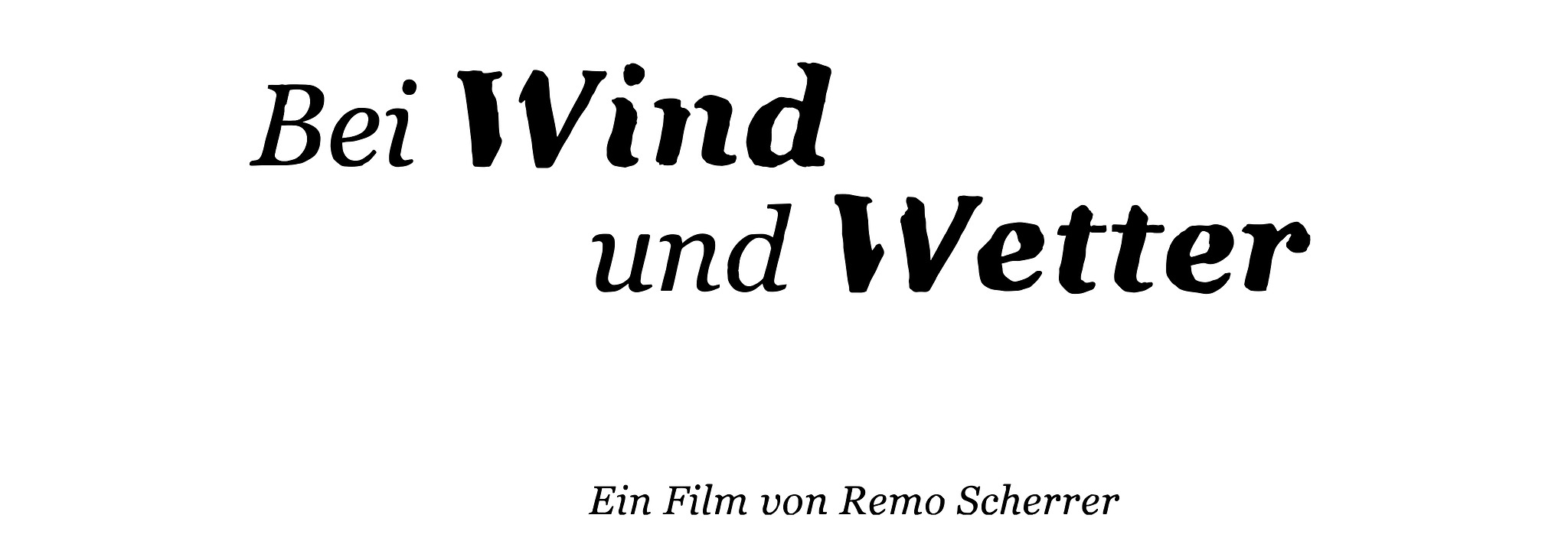 Ein Film von Remo Scherrer