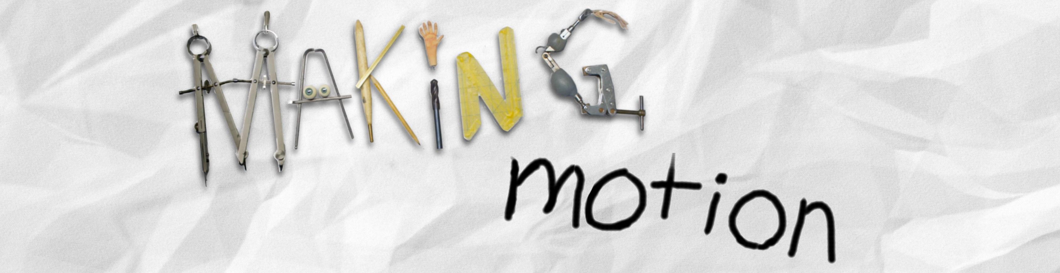 making motion