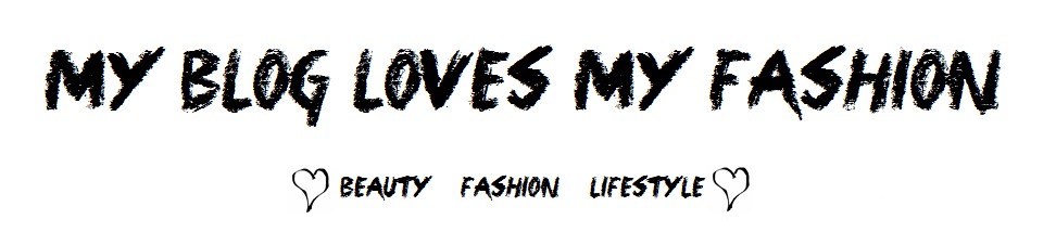My Blog loves My Fashion