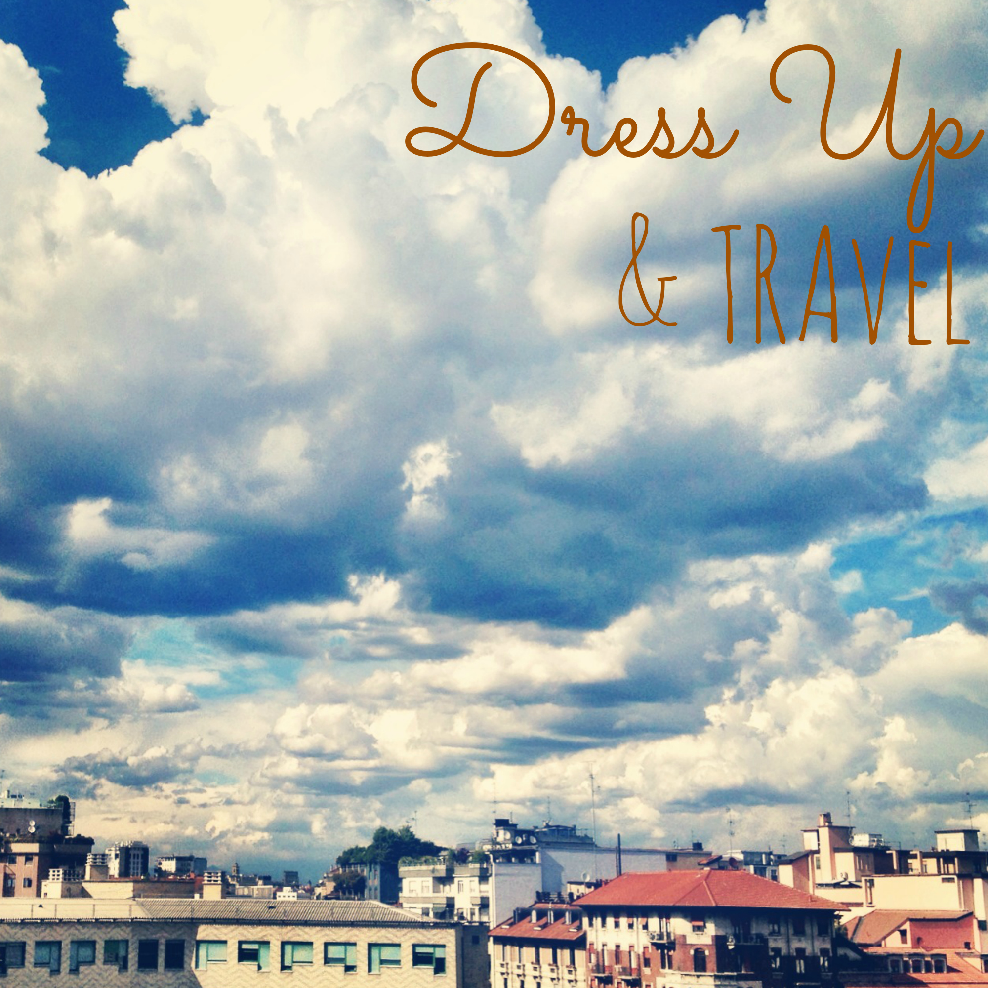 Dress Up & Travel