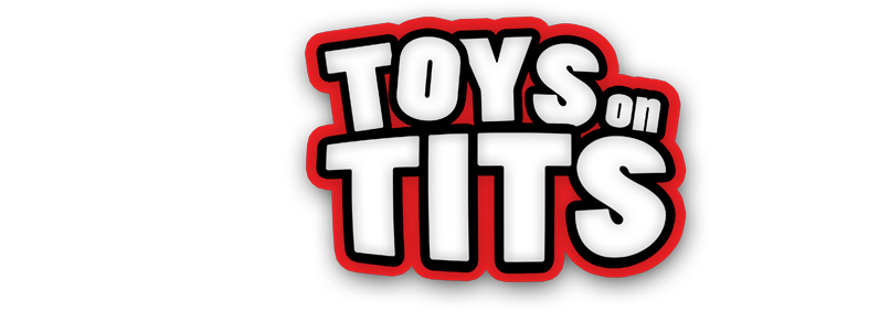 Welcome to Toys on Tits