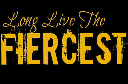 Long Live The Fiercest