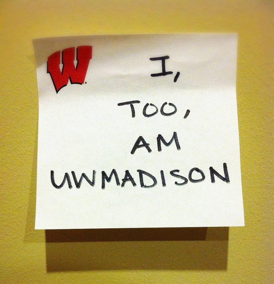 I, too, am UW-Madison