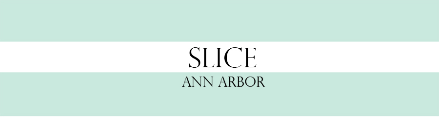 SLICE Ann Arbor