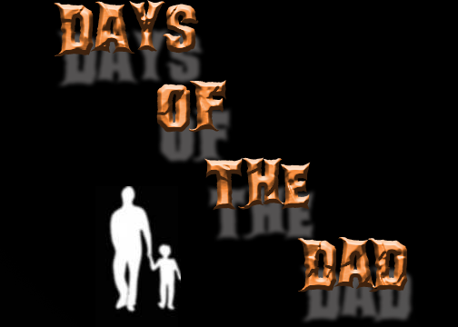 Days Of The Dad