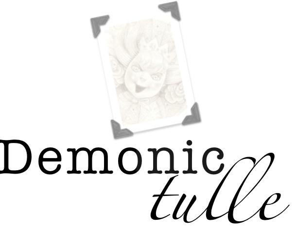 Demonic Tulle