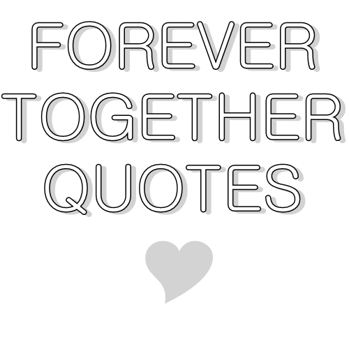 Forever Quotes Tumblr: Quotes For Those In Love