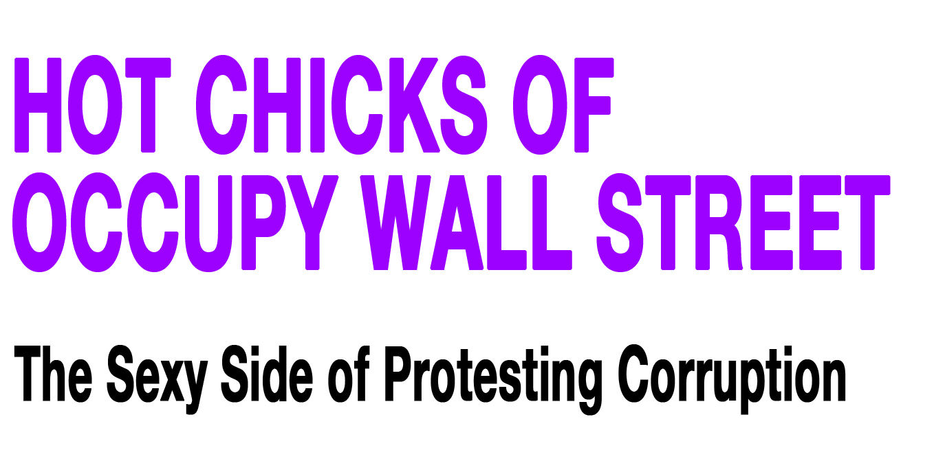 Hot Chicks of Occupy Wall Street