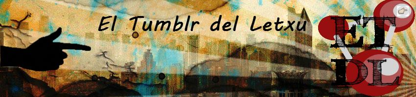 El Tumblr del Letxu