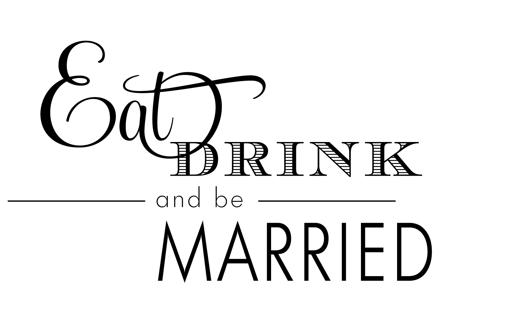 Eat Drink And Be Married Wedding Invitations was best invitation example