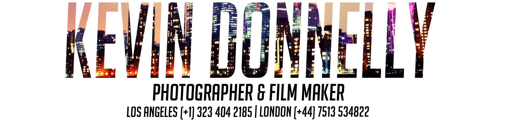 Kevin Donnelly | Photographer | London | L.A.