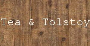 Tea & Tolstoy