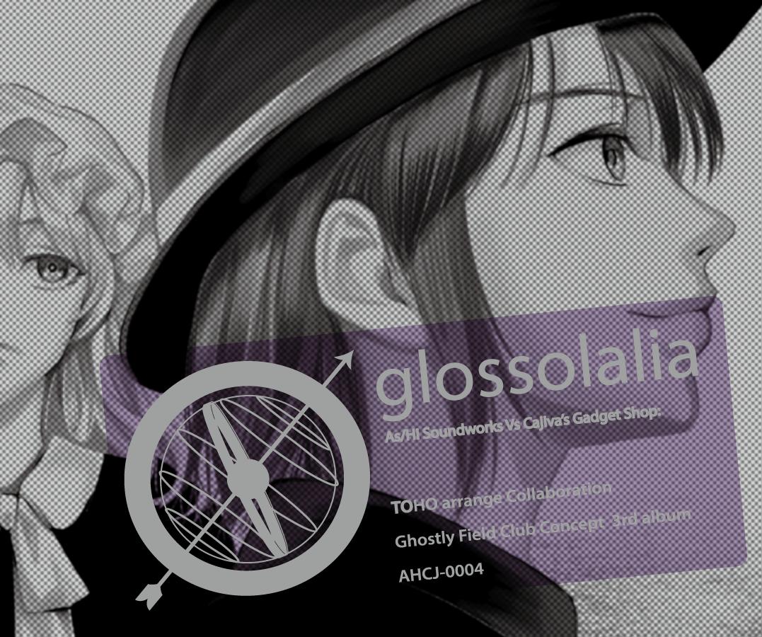 AHCJ-0004 / glossolalia