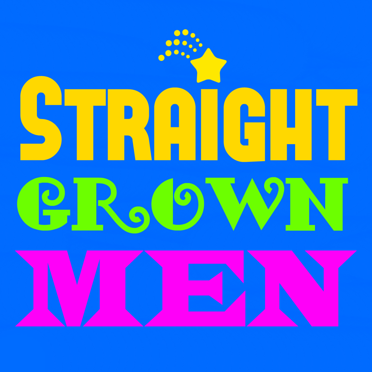 STRAIGHT GROWN MEN