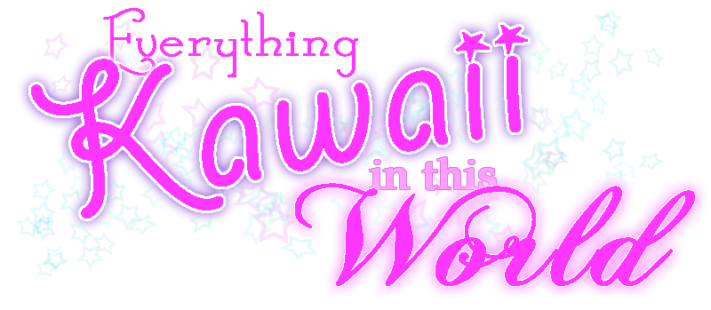 Everything Kawaii In This World