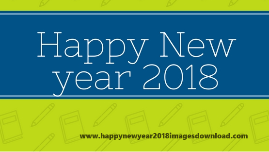 happy new year 2018 happy new year 2018 images