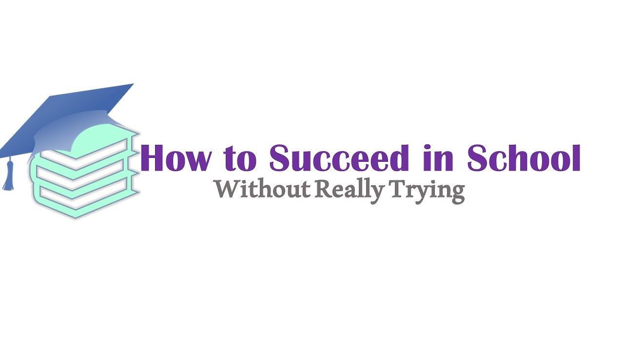 how to succeed in school