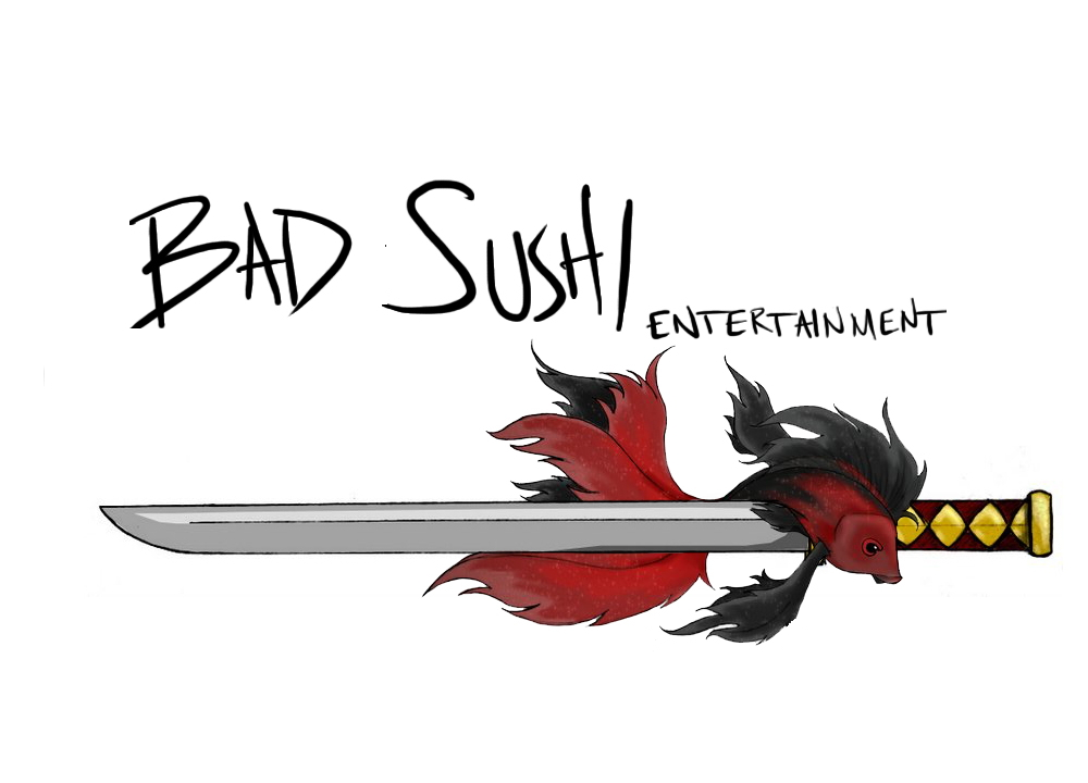Bad Sushi Entertainment
