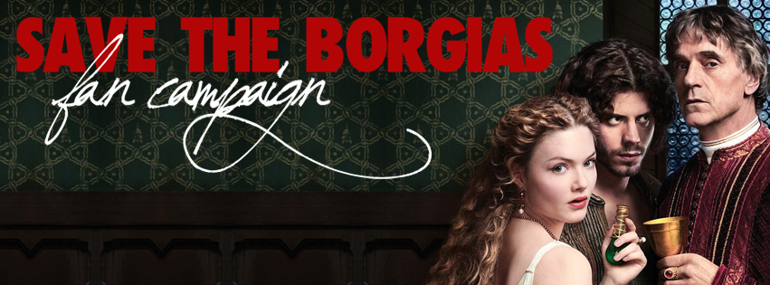 Save The Borgias Fan Campaign