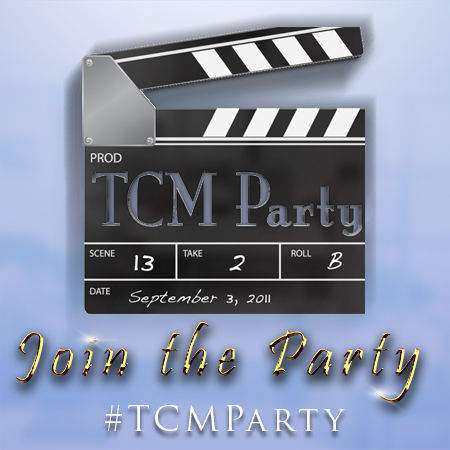 Greetings TCM Party people!